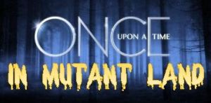 Once Upon In Mutant Land